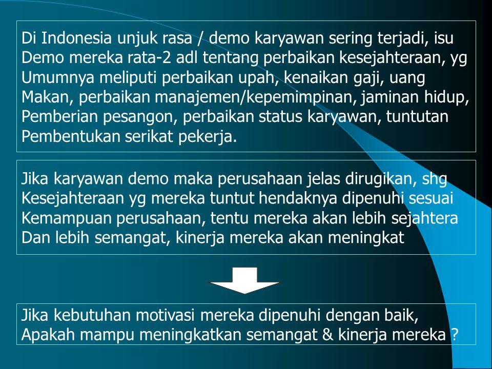 Di Indonesia unjuk rasa / demo karyawan sering terjadi, isu
