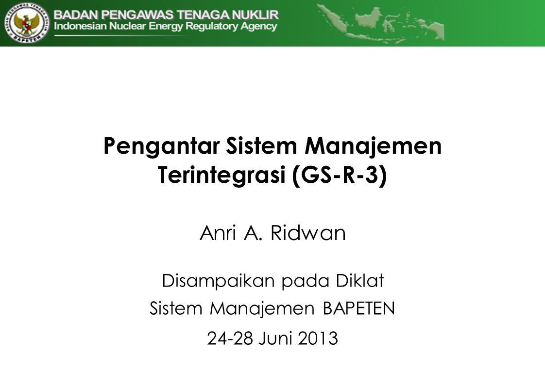 Pengantar Sistem Manajemen Terintegrasi (GS-R-3)