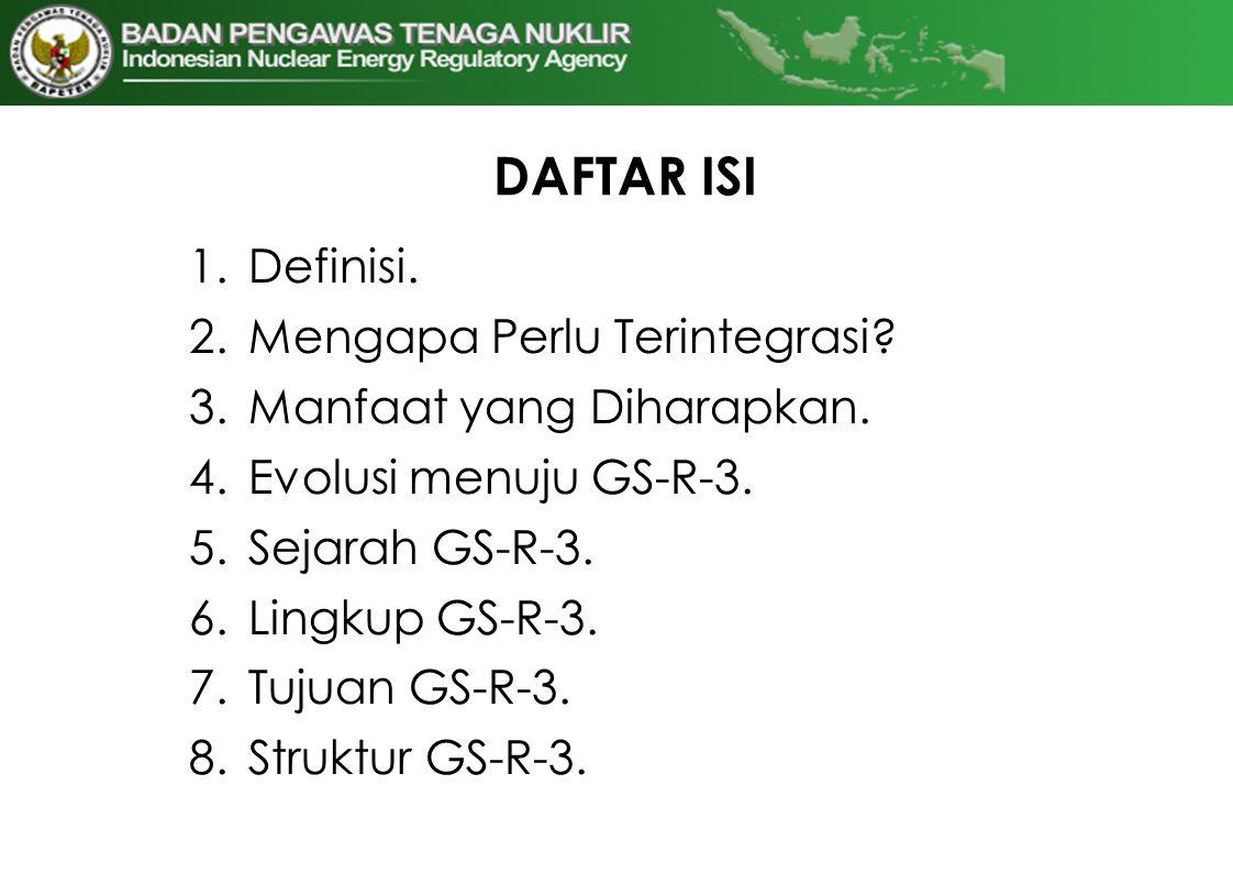 DAFTAR ISI Definisi. Mengapa Perlu Terintegrasi
