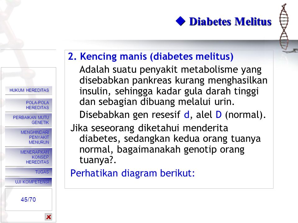  Diabetes Melitus 2. Kencing manis (diabetes melitus)