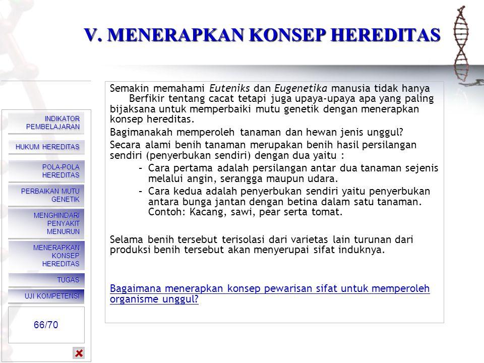 V. MENERAPKAN KONSEP HEREDITAS