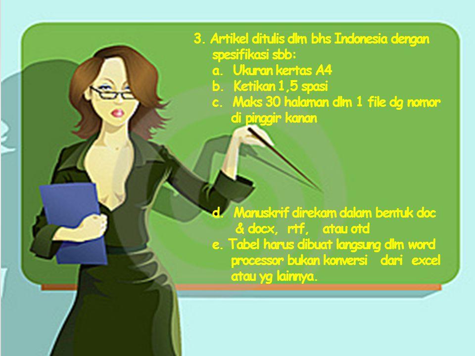 3. Artikel ditulis dlm bhs Indonesia dengan