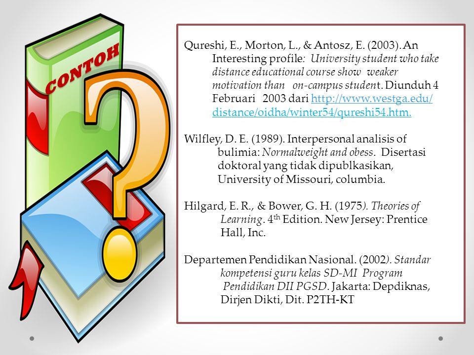 Qureshi, E. , Morton, L. , & Antosz, E. (2003)
