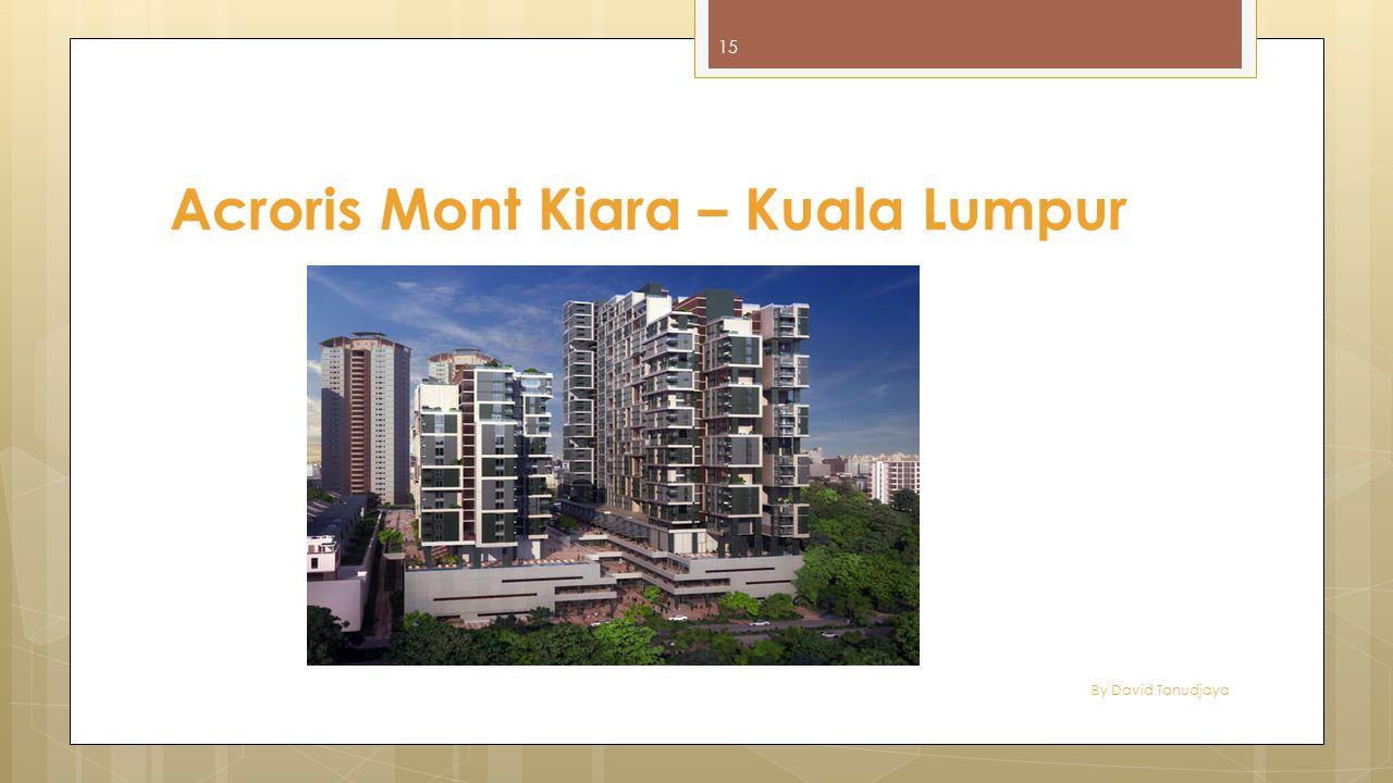 Acroris Mont Kiara – Kuala Lumpur