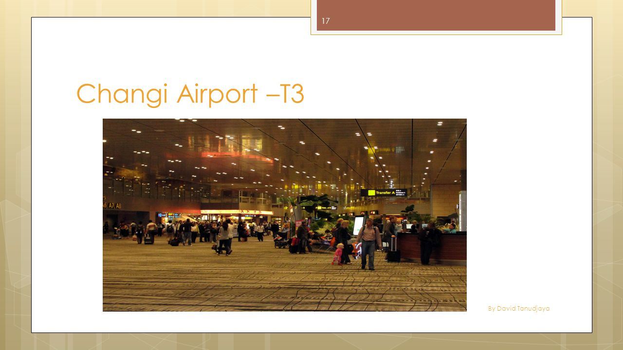 Changi Airport –T3 By David Tanudjaya