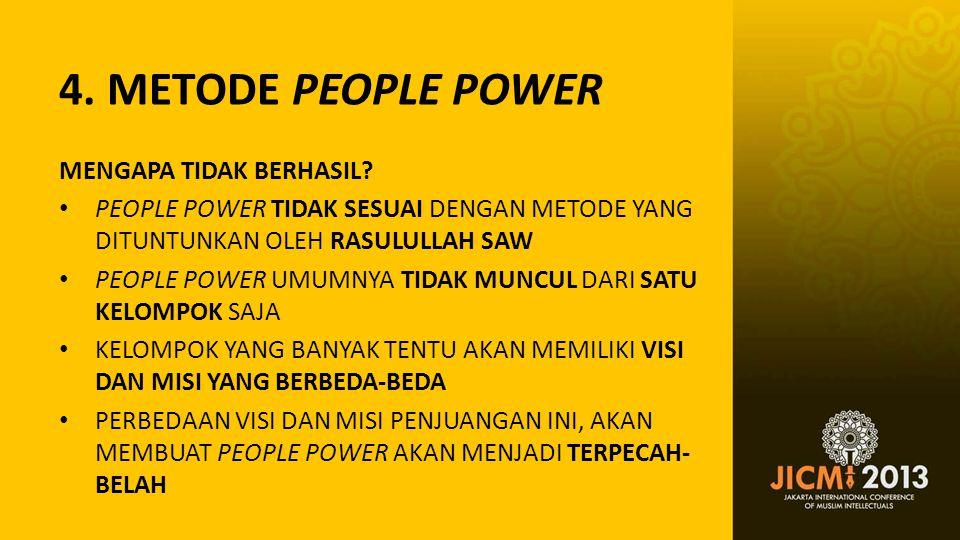 4. METODE PEOPLE POWER MENGAPA TIDAK BERHASIL