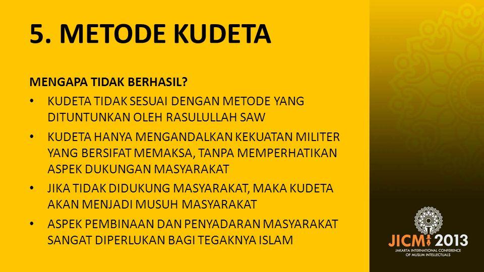 5. METODE KUDETA MENGAPA TIDAK BERHASIL