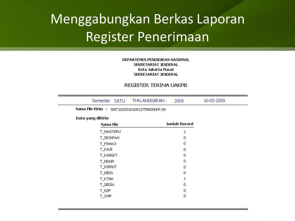 Menggabungkan Berkas Laporan Register Penerimaan