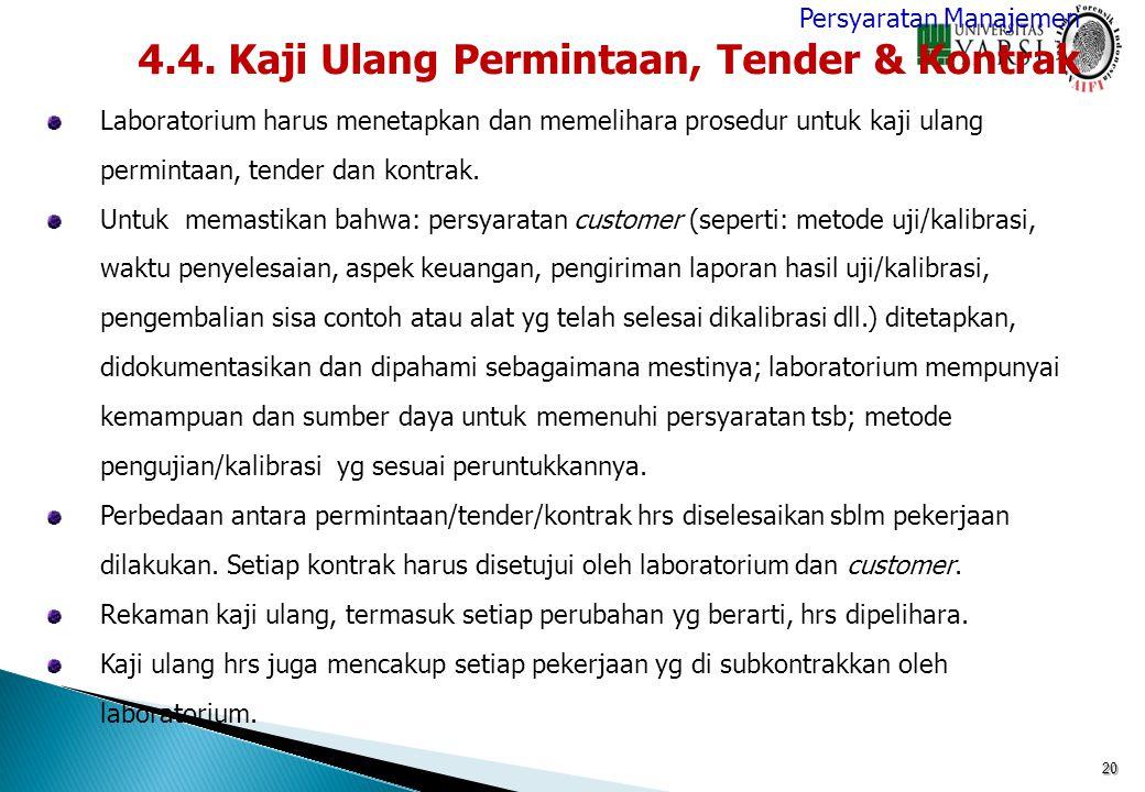 4.4. Kaji Ulang Permintaan, Tender & Kontrak