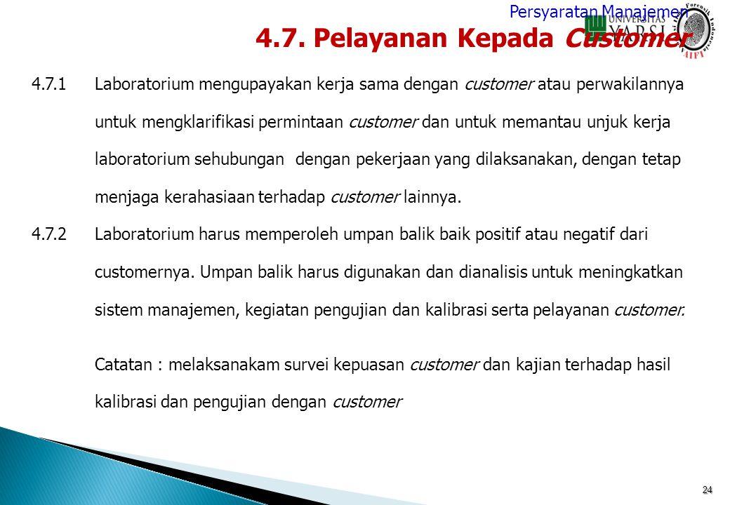 4.7. Pelayanan Kepada Customer