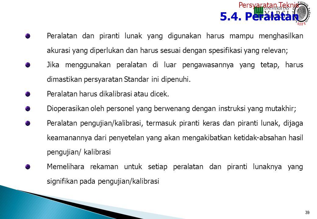 5.4. Peralatan Persyaratan Teknis
