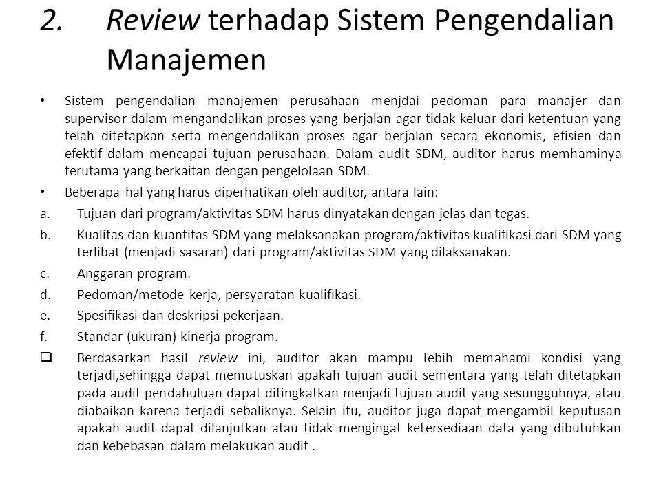 2. Review terhadap Sistem Pengendalian Manajemen