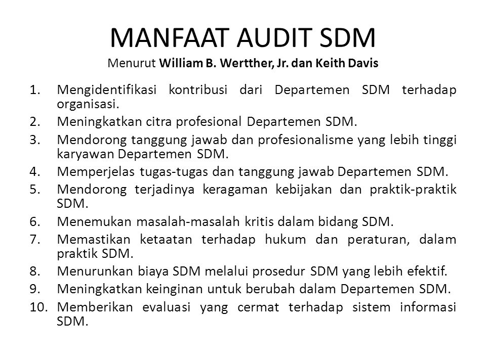 MANFAAT AUDIT SDM Menurut William B. Wertther, Jr. dan Keith Davis