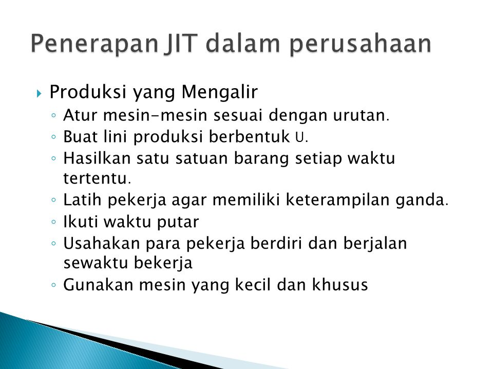 Penerapan JIT dalam perusahaan