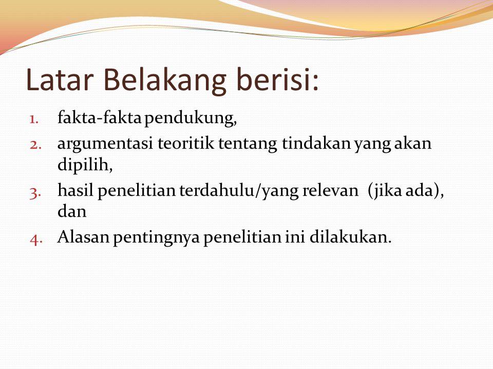 Latar Belakang berisi: