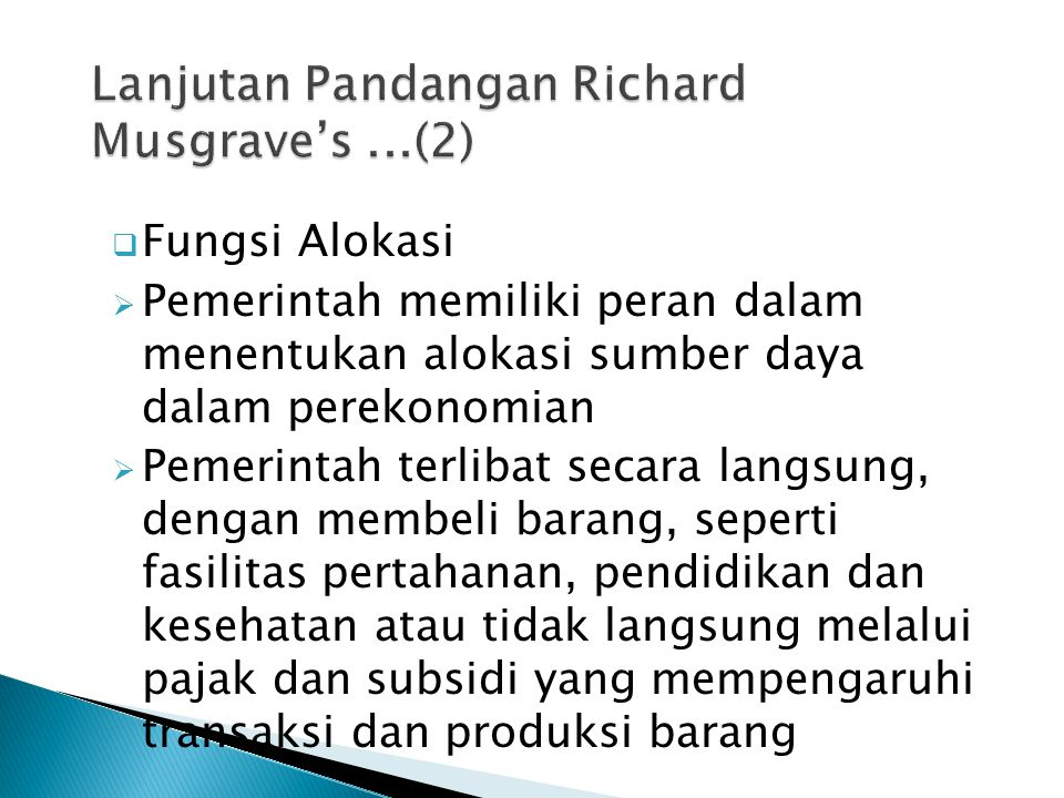 Lanjutan Pandangan Richard Musgrave's ...(2)