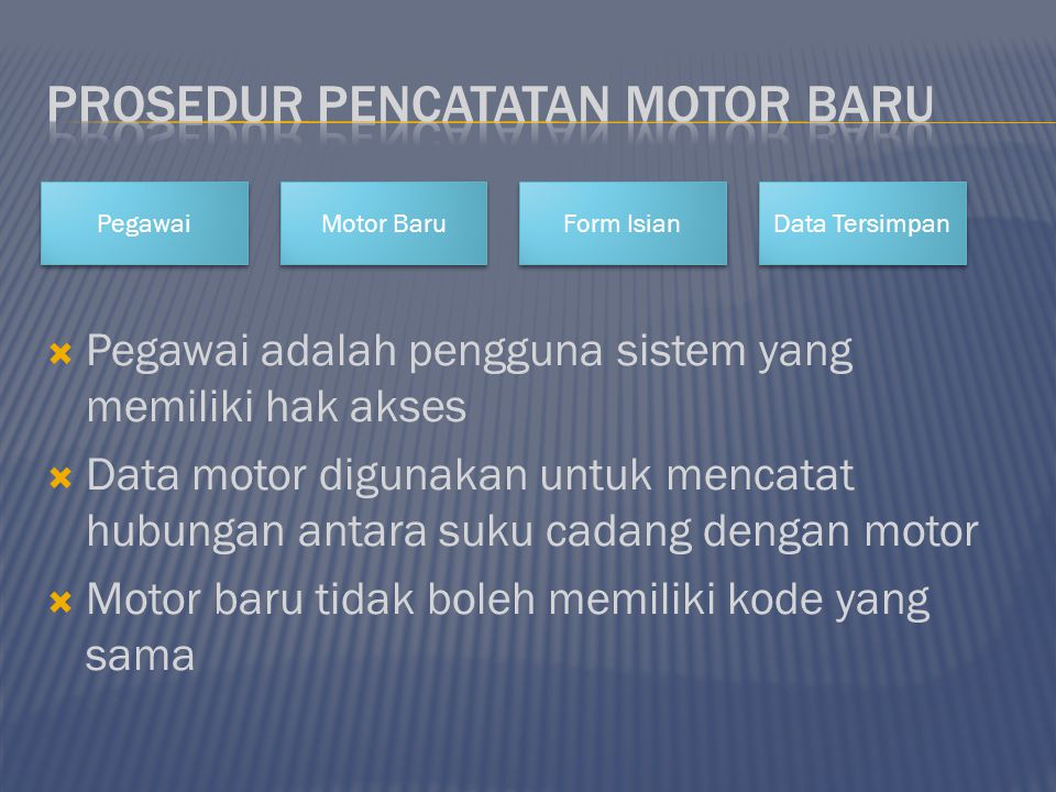Prosedur pencatatan motor baru