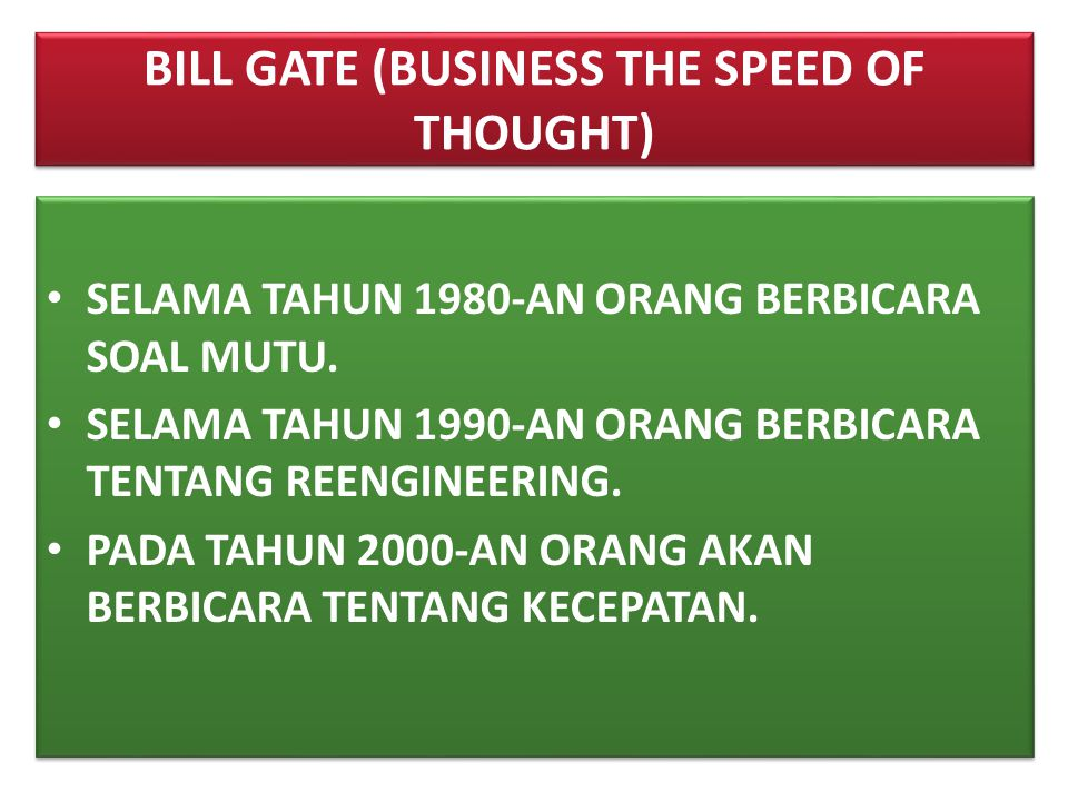 BILL GATE (BUSINESS THE SPEED OF THOUGHT)