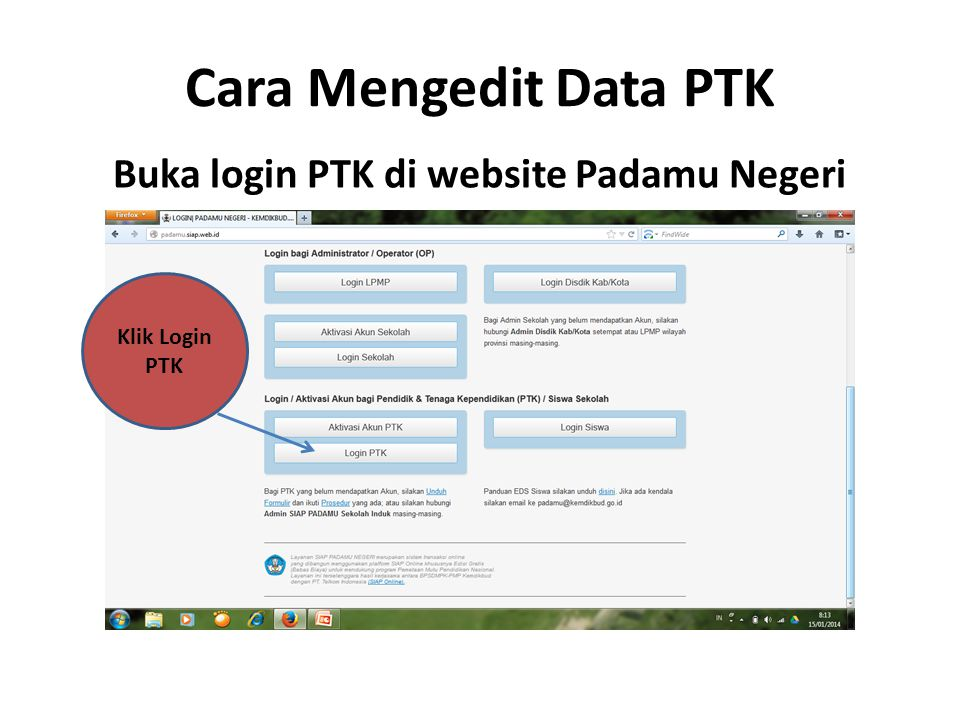 Buka login PTK di website Padamu Negeri