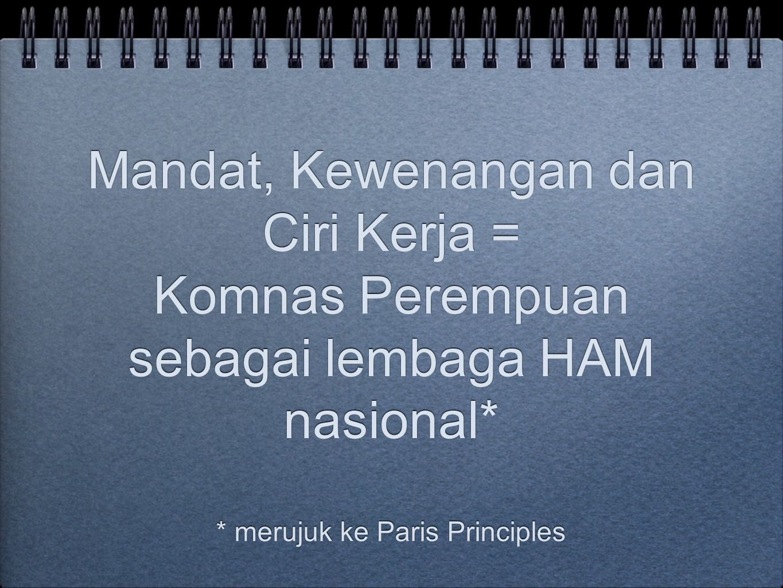 * merujuk ke Paris Principles