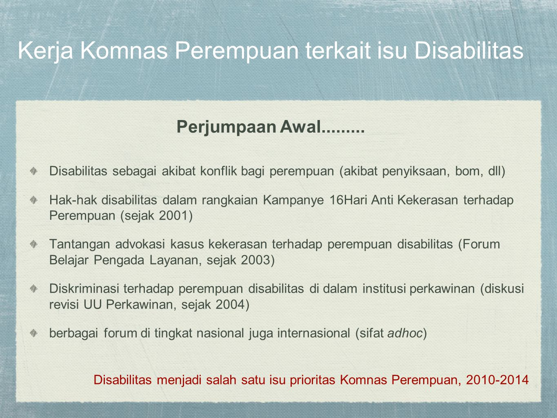 Kerja Komnas Perempuan terkait isu Disabilitas