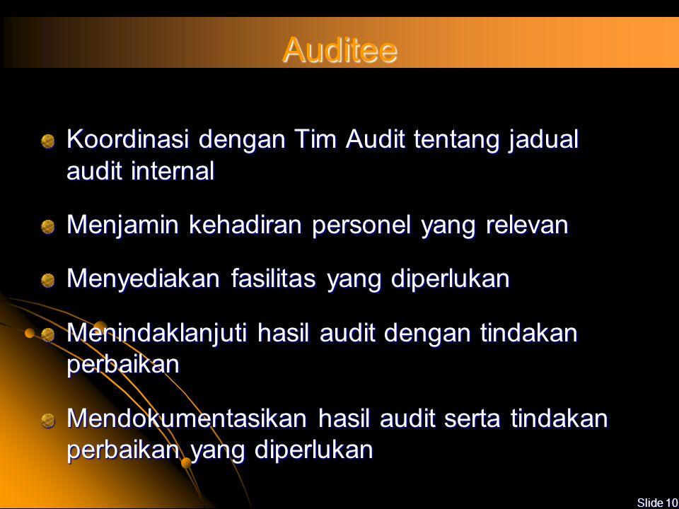 Auditee Koordinasi dengan Tim Audit tentang jadual audit internal
