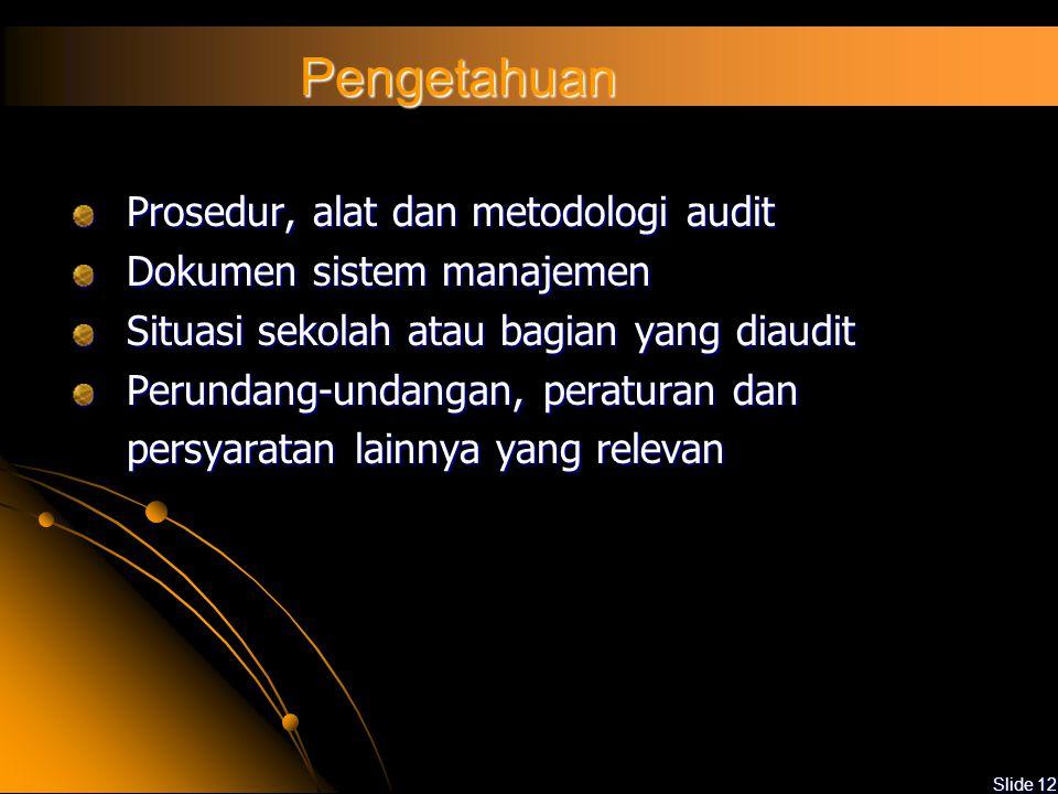 Pengetahuan Prosedur, alat dan metodologi audit
