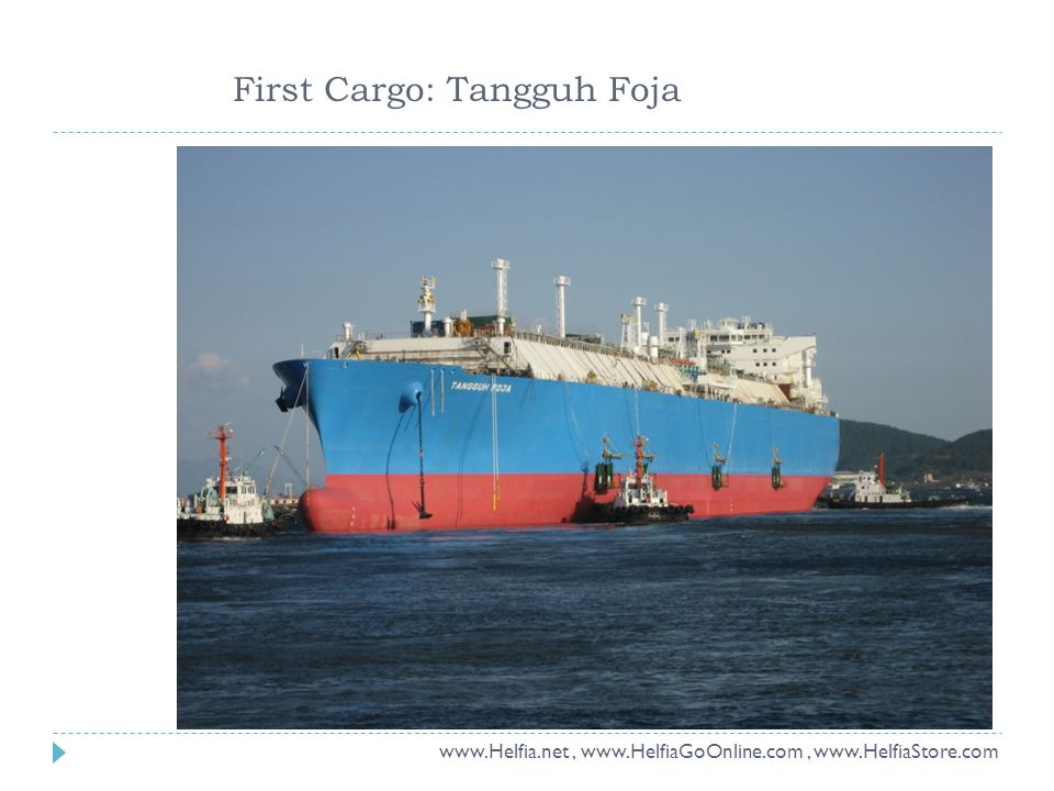 First Cargo: Tangguh Foja