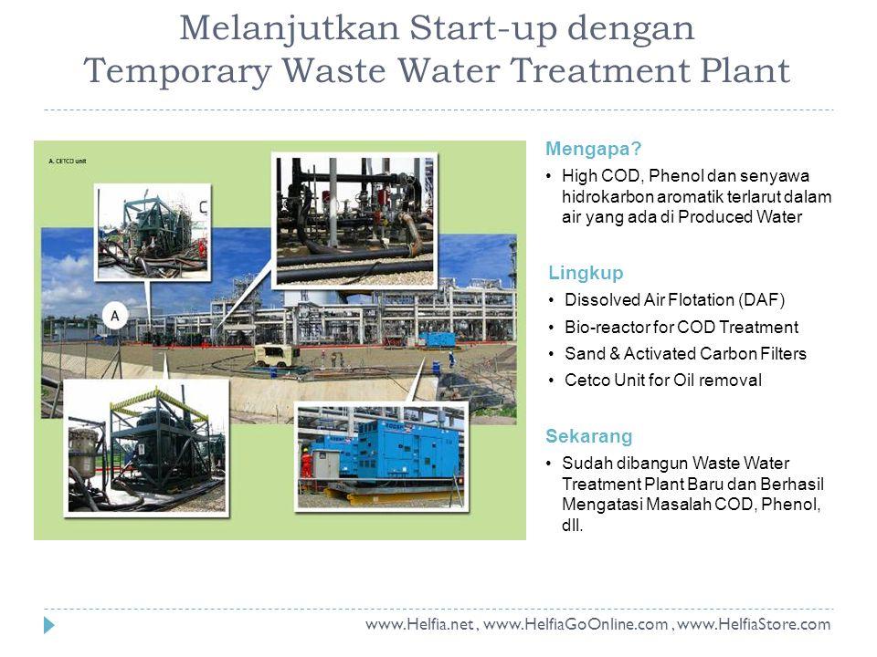 Melanjutkan Start-up dengan Temporary Waste Water Treatment Plant