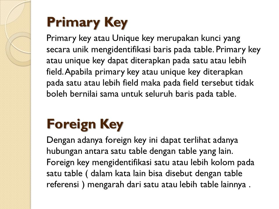 Primary Key Foreign Key