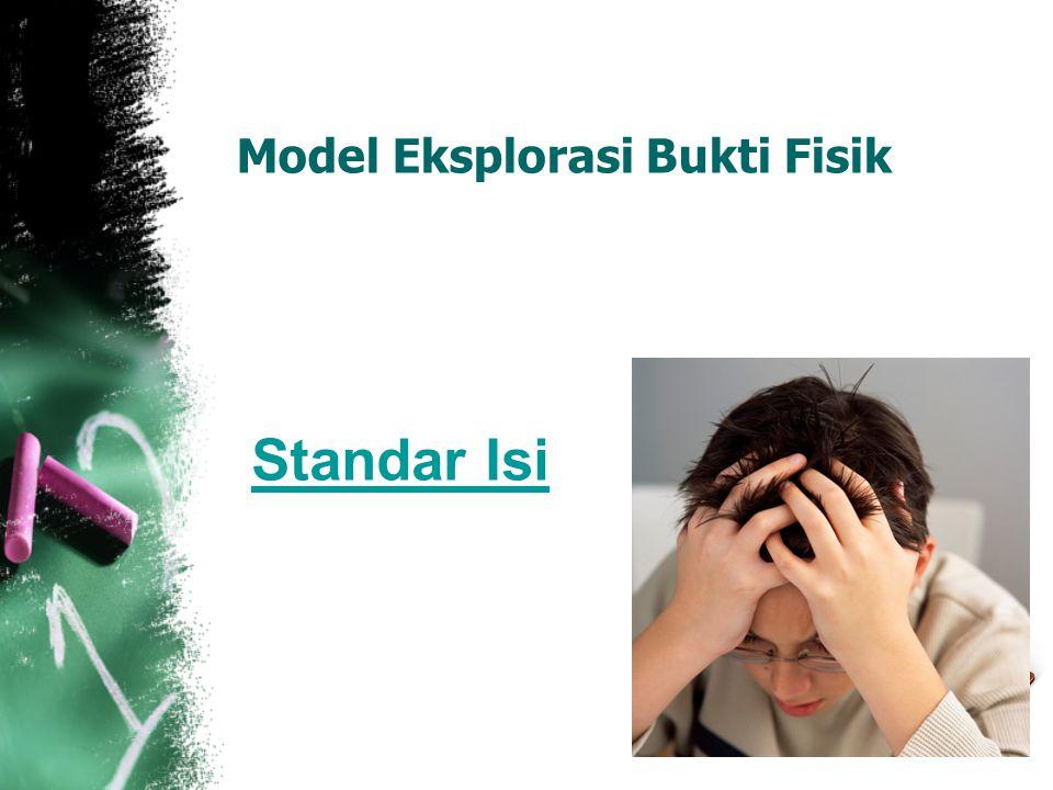 Model Eksplorasi Bukti Fisik