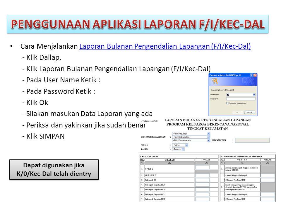 PENGGUNAAN APLIKASI LAPORAN F/I/KEC-DAL