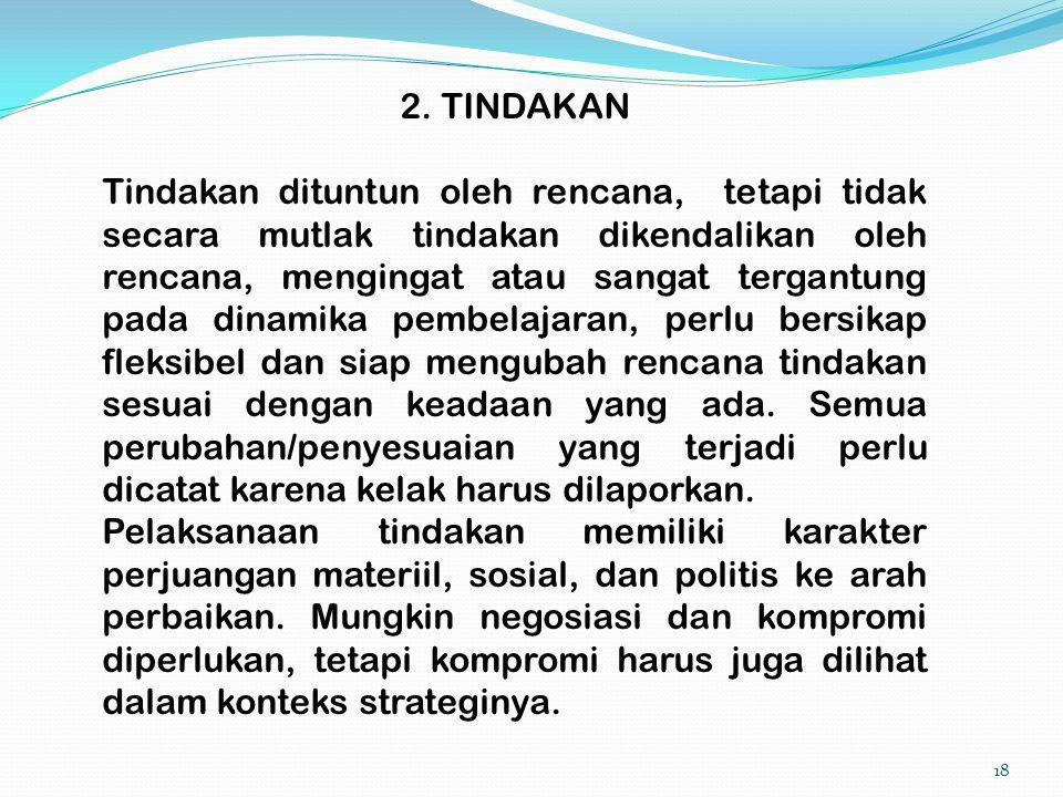 2. TINDAKAN