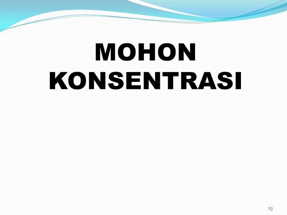 MOHON KONSENTRASI