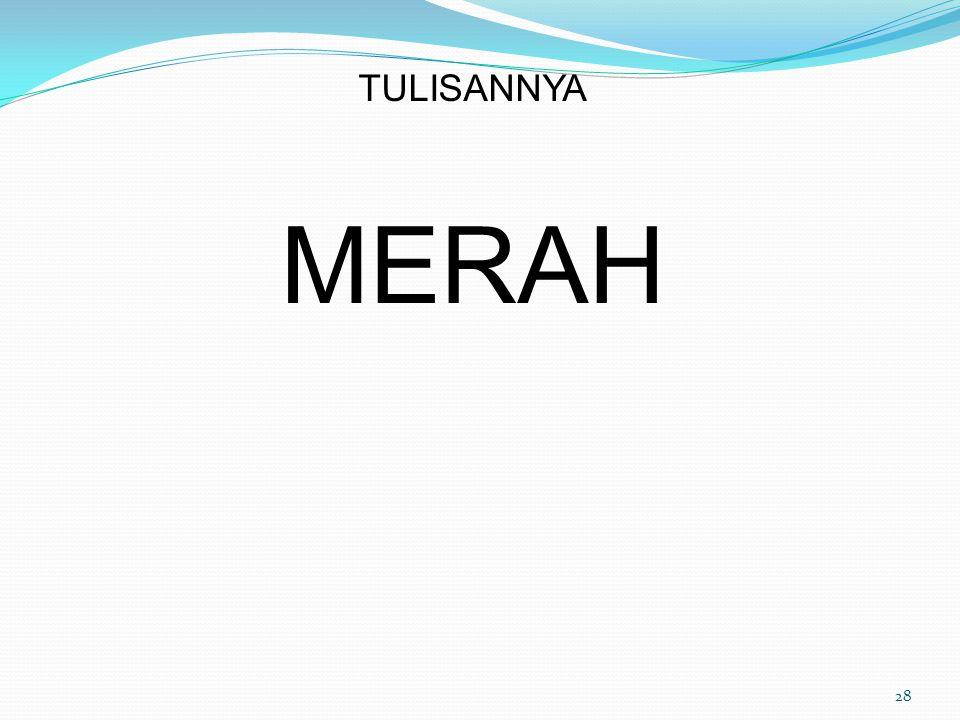 TULISANNYA MERAH