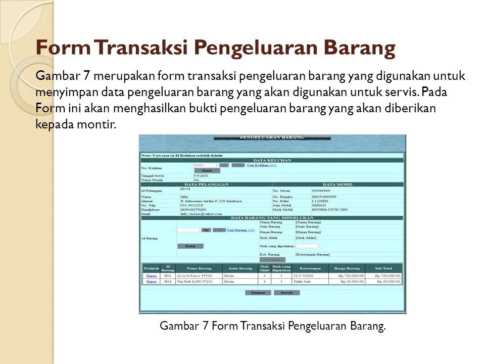 Form Transaksi Pengeluaran Barang