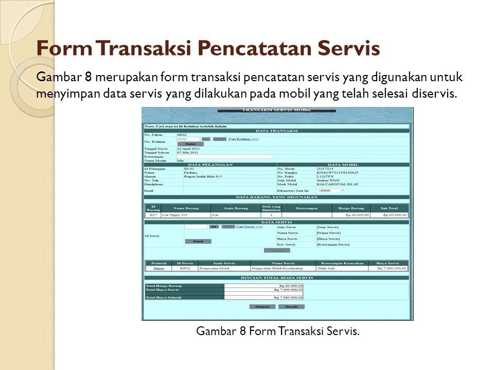 Form Transaksi Pencatatan Servis