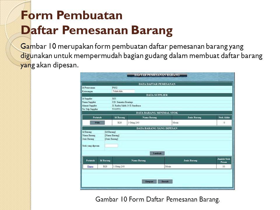Form Pembuatan Daftar Pemesanan Barang