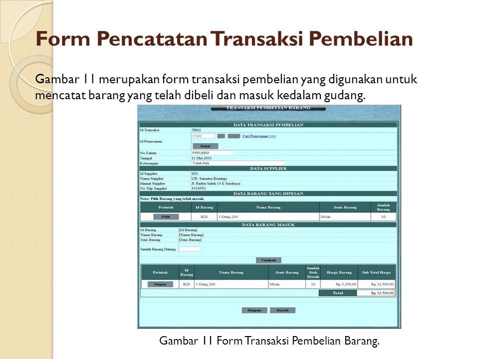 Form Pencatatan Transaksi Pembelian