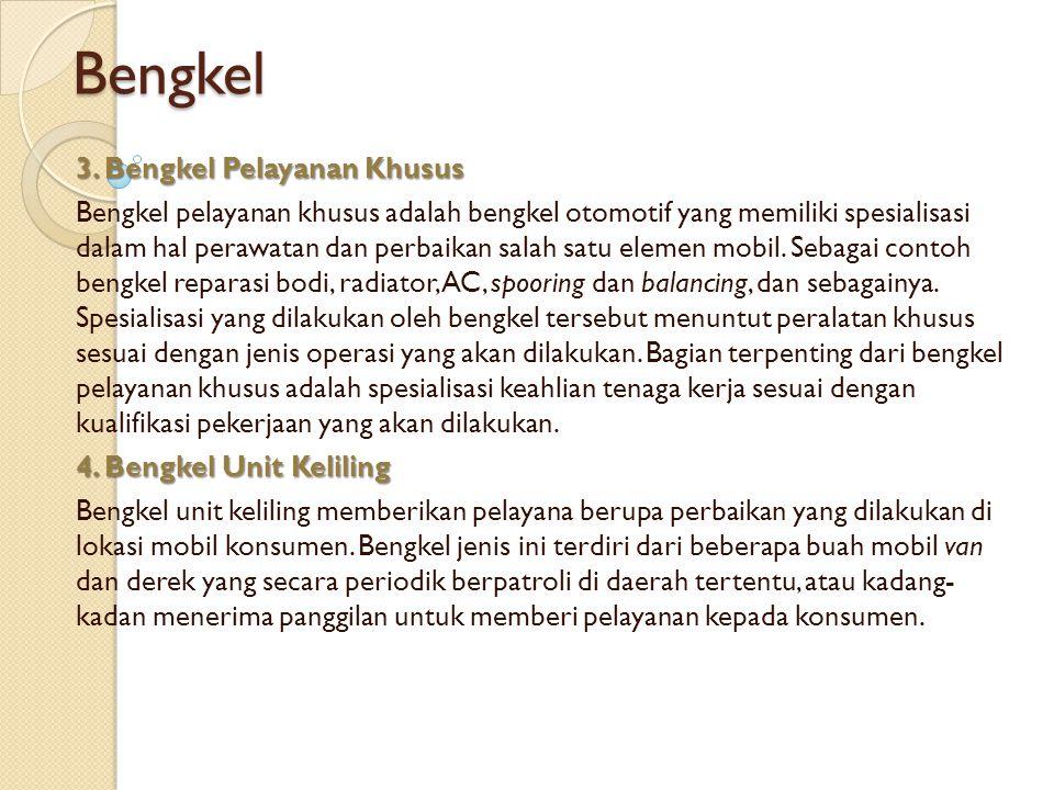 Bengkel 3. Bengkel Pelayanan Khusus