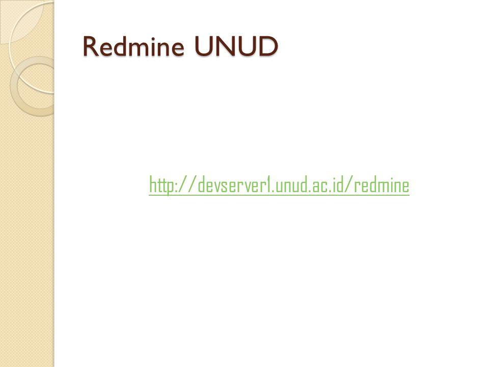 Redmine UNUD http://devserver1.unud.ac.id/redmine