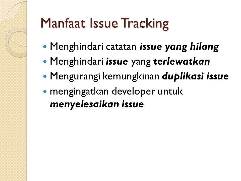 Manfaat Issue Tracking