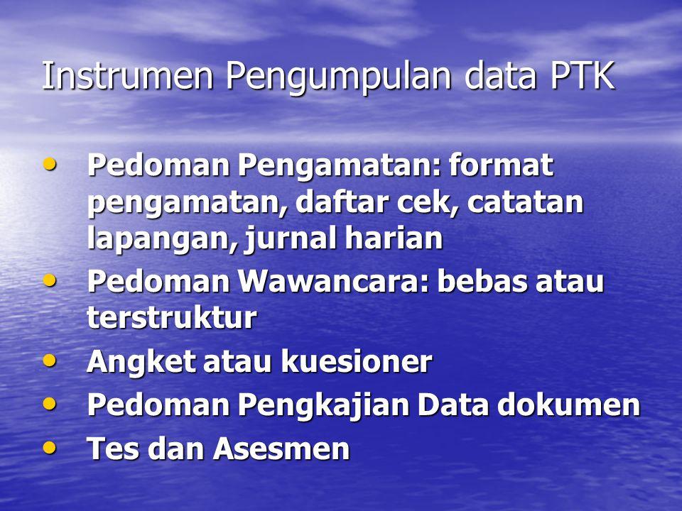 Instrumen Pengumpulan data PTK