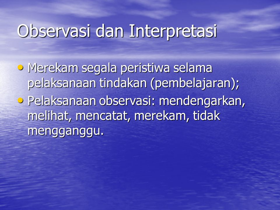 Observasi dan Interpretasi