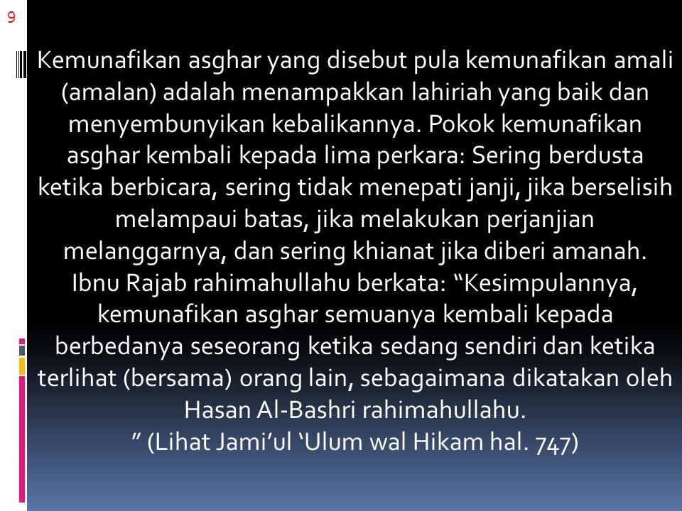 (Lihat Jami'ul 'Ulum wal Hikam hal. 747)