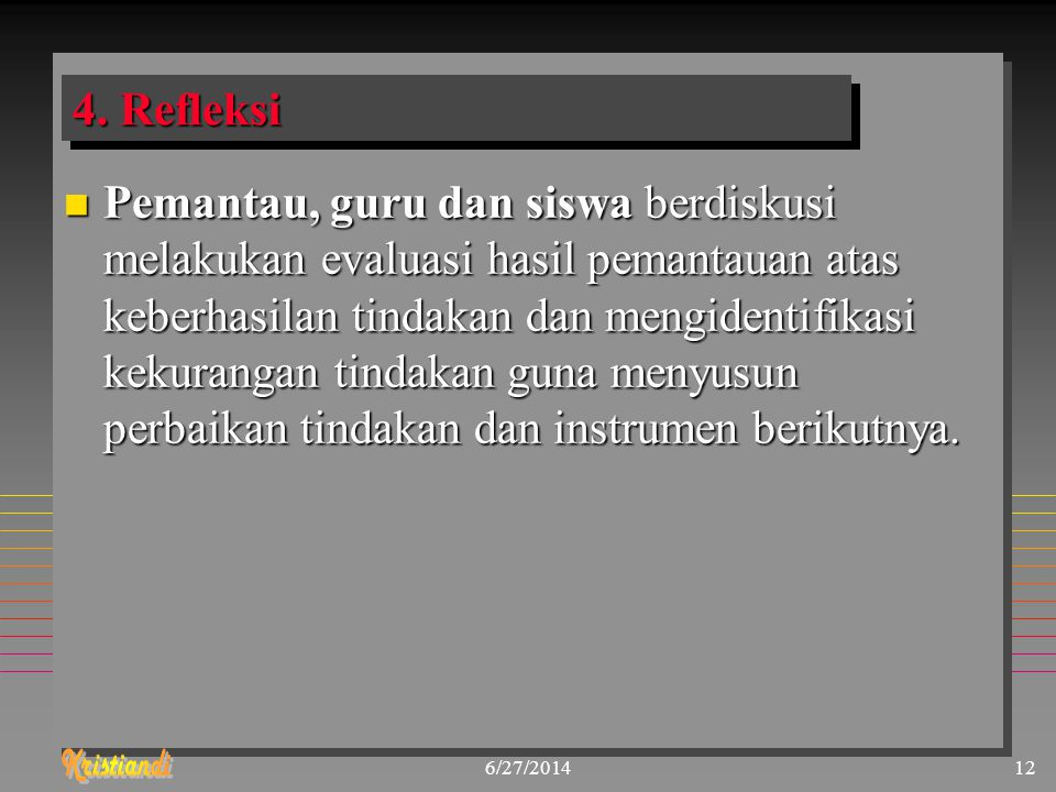 4. Refleksi