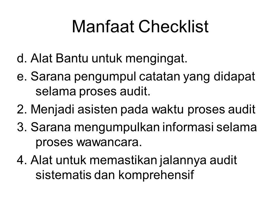 Manfaat Checklist d. Alat Bantu untuk mengingat.