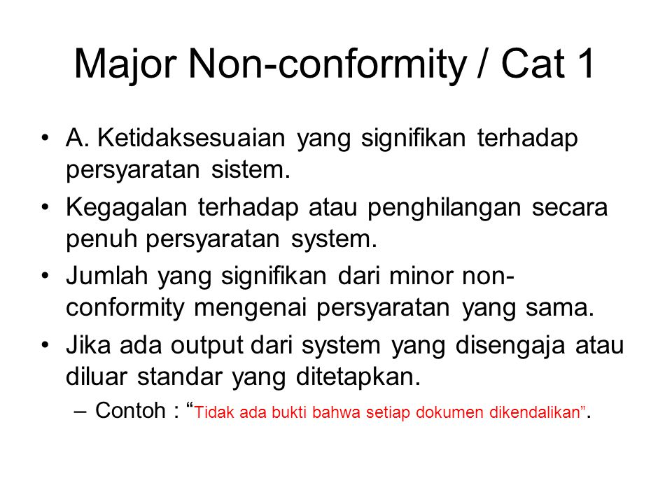 Major Non-conformity / Cat 1