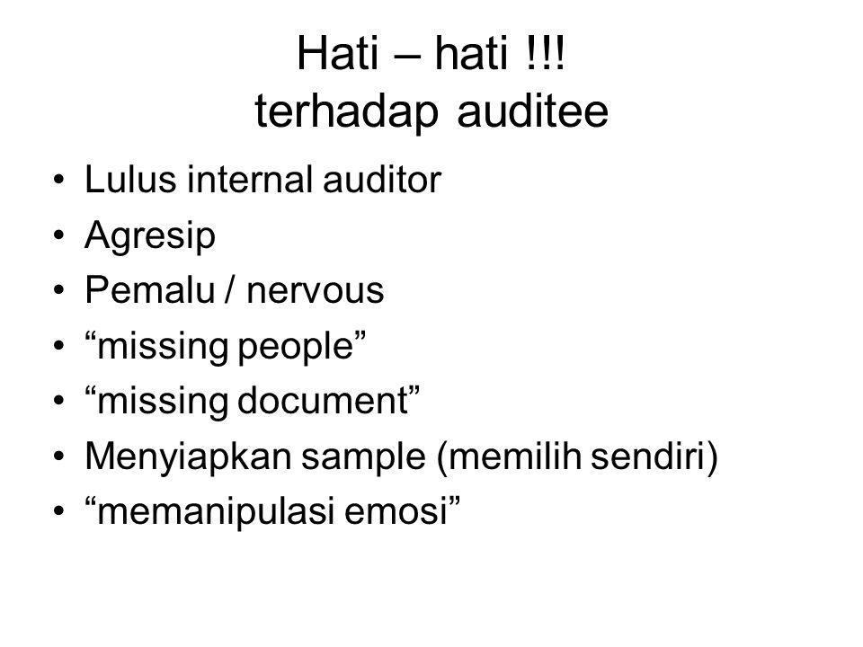 Hati – hati !!! terhadap auditee