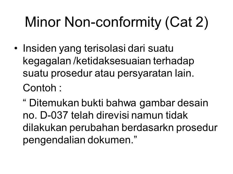 Minor Non-conformity (Cat 2)